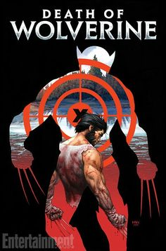 Wolverine fans, I have some sad news for you, as Marvel comics have announced that your favourite mutant will pass away later this year. The Death Of Wolverine comic will be released in four issues… Marvel Wolverine, Marvel Comics, Death Of Wolverine, Hq Marvel, Logan Wolverine, Marvel Heroes, Wolverine Poster, Logan Xmen, Character