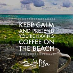 Keep Calm // Salt Life
