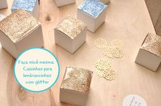 FAÇA VOCÊ MESMA: Caixinha para lembrancinha com glitter
