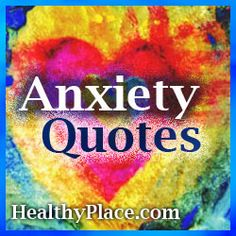 Insightful Quotes on Anxiety and Fear | These anxiety quotes not only provide inspiration, but they give you a look into what it's like living with anxiety and panic.