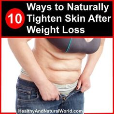 10 Ways to Naturally Tighten Skin After Weight Loss #haircareafterworkout,