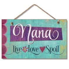 Nana's house is always a place for family and friends to come together! Commemorate your Nana's house with this cute faux vintage, shabby wall sign. The plaque is a single sheet of composite wood and