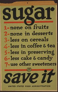 food, food and drug administration, public health, public service announcement, vintage, vintage posters, retro prints, graphic design, classic posters, free download, war, military, Sugar, Save It - United State Food Administration - Vintage Food Poster