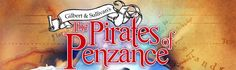 The Pirates of Penzance - 5th Avenue  July 11 - Aug. 4, 2013