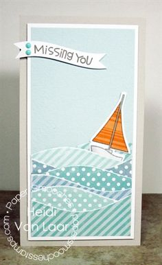 Really great water card! Love this. New Paper Smooches dies