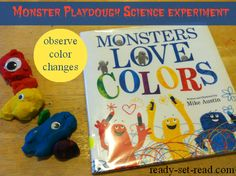 Playdough Science Experiment to Go With Book, Monsters Love Colors by Mike Austin (from Ready. Monster Activities, Science Activities For Kids, Preschool Science, Science Experiments Kids, Color Activities, Science Classroom, Classroom Ideas, Science Crafts, Literacy Activities