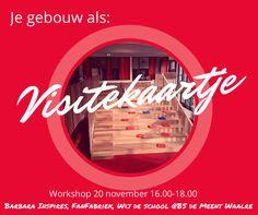 Bekijk je gebouw eens door een andere bril. Schrijf je in voor de workshop www.barbarainspires.nl