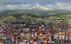"""Penny Postcard: Mount Hood and Portland, Oregon, ca.1940. Penny Postcard, ca.1940. Caption on front reads: """"Mt. Hood, from Portland, Oregon"""". Caption on back reads: """"Portland, Oreogn. 'The Rose City'. Mt. Hood (Altitude 11,225) in background. Population 500,000."""" Published by Angelus Commercial Studio, Portland, Oregon."""