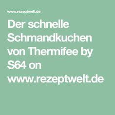 Der schnelle Schmandkuchen von Thermifee by S64 on www.rezeptwelt.de
