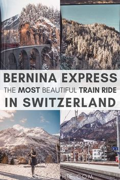 Bernina Express Switzerland: Looking to go on one of the most epic train journeys and adventures in Europe? Be sure to book yourself a ticket on the Bernina Express as opposed to the Glacier Express in Switzerland