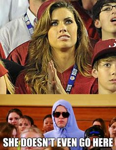 she doesnt even go here - AJ McCarron and Katherine Webb. She goes to auburn, seriously, if she wasn't the star qbs gf and miss alabama, and there wasn't such a talent difference, then i don't think they would have allowed this