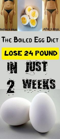 Boiled Egg Diet – Lose 24 Pounds in Just 14 Days! Weeks Eating Plan) - Health Beauty ABC Diet Boiled Egg Diet – Lose 24 Pounds in Just 14 Days! Boiled Egg Diet, Boiled Eggs, Hard Boiled, Losing Weight Tips, How To Lose Weight Fast, Weight Gain, Loose Weight, Fastest Way To Lose Weight In A Week, Weight Loss Foods