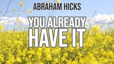 NEW Abraham Hicks 2019 AMAZING - You Already Have It - YouTube Law Attraction, Manifestation Law Of Attraction, Wisdom Quotes, Life Quotes, Quotes Quotes, Motivational Words, Inspirational Quotes, Laws Of Life, Everything Is Energy