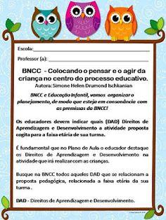 Simone Helen Drumond : BNCC - Colocando o pensar e o agir da criança no centro do processo educativo. Autora: Simone Helen Drumond Ischkanian