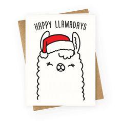 holiday funny Happy Llamadays - Get your llamas re - holiday Christmas Card Puns, Father Christmas Letters, Llama Christmas, Christmas Doodles, Christmas Drawing, Christmas Humor, Holiday Cards, Christmas Gifts, Christmas Cross