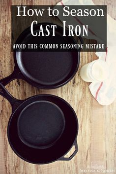 how to season cast iron pan or dutch oven, best oils to use for seasoning and avoid this common seasoning mistake most people make! Season Cast Iron Skillet, Cast Iron Skillet Cooking, Iron Skillet Recipes, Cast Iron Recipes, Skillet Meals, Cooking With Cast Iron, Cast Iron Care, Cast Iron Pot, Cast Iron Dutch Oven