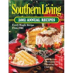 Ginger Pound Cake - Page 97 - Southern Living 2002 Annual Recipes