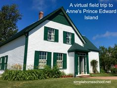 A virtual field trip to Anne's Prince Edward Island