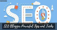 SEO Blogger Powerful Tips & Tricks for Beginners 3-Step Methods - Blog to learn | StudyToEarn