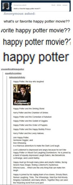 Happy Potter.....Someone needs to write a fanfic about this.