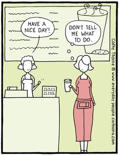 Taking Everything Personally Cartoon - Cashier Humor - Cashier Humor meme - - Taking Everything Personally Cartoon The post Taking Everything Personally Cartoon appeared first on Gag Dad. Cashier Problems, Server Problems, Coffee Cartoon, Psychology Humor, Funny People, Annoying People, Coffee Humor, How I Feel, Barista