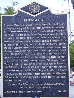 """Freedom Lost"" Historic Marker.  The Delaware Public Archives operates a historical markers program as part of its mandate. Markers are placed at historically significant locations and sites across the state.  To view all the Historic Marker photographs please visit http://archives.delaware.gov/markers/markers-search.shtml"