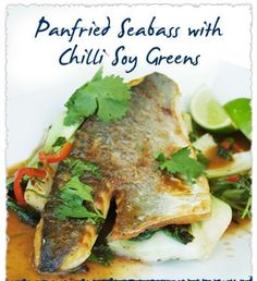 Pan fried Sea bass with chilli soy greens. Recipe by Serge, Young's seafood chef