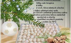 Vianočné recepty Archives - Page 3 of 11 - Báječné recepty Holiday Cookie Recipes, Holiday Cookies, Christmas Recipes, Christmas Candy, Christmas Baking, Czech Recipes, Pavlova, Food And Drink, Sweets