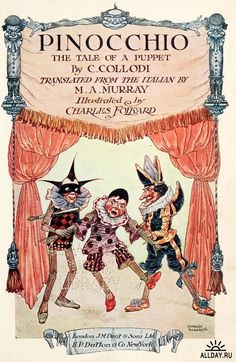 Pinocchio, The Tale of a Puppet by C. Collodi, 1911