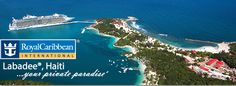 Royal Caribbean's Private Paradise - Labadee, Haiti One of my favorite Ports of Call