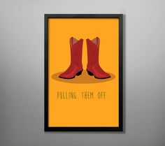 "Ted's Red Cowboy Boots Poster | Community Post: 20 ""How I Met Your Mother"" Etsy Finds That Are Legendary"