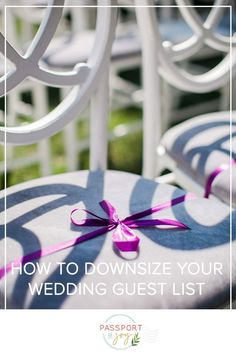 If you're planning a wedding during these COVID times, you may have decided to downsize your wedding to have it now, rather than postpone or cancel.  And the first part of downsizing your wedding is trimming your guest list, which can be HARD.  So the pros at Passport to Joy are sharing 5 tips useful tips to make downsizing your guest list a little easier.  #weddingplanning #weddingguestlist #guestlist #covidwedding #coronaviruswedding