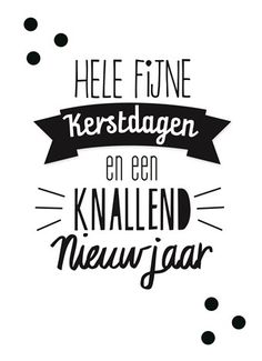 Merry Christmas And Happy New Year, Christmas Wishes, Merry Xmas, Christmas Time, Christmas Crafts, Bonfire Night, Christmas Feeling, Dutch Quotes, Positive Inspiration