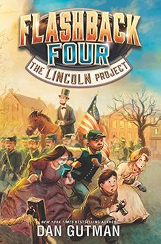 Flashback Four #1: The Lincoln Project by Dan Gutman http://www.amazon.com/dp/0062374419/ref=cm_sw_r_pi_dp_wIMtwb1TDSKJ0