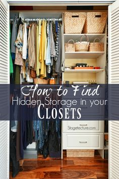 Home Organization: How to Declutter your Closets. Use these tips to get the most out from your closets, vertical storage and more.