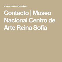 Contacto | Museo Nacional Centro de Arte Reina Sofía