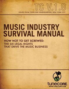 Series of free PDF music industry guides from digital distributor Tunecore. Useful.
