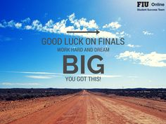 Good luck on finals panthers! #FIUOnline #FIU