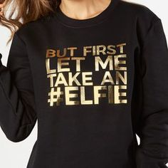 First Let Me Take An Christmas Jumper. Shop Christmas Jumpers now. Christmas Slogans, Christmas Vinyl, Christmas Shirts, Christmas Clothes, Funny Christmas Jumper, Christmas Jumpers, Christmas Vacation, Christmas Shopping, Shops