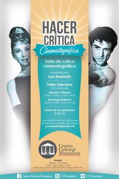 Taller de crítica cinematográfica en Coatzacoalcos. 7 y 8 de marzo de 2015 en el Centro Cultural Mutualista de Coatzacoalcos, Veracruz.