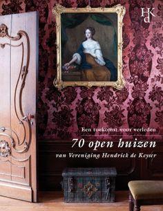 70 open huizen van vereniging Hendrick de Keyser - Lidwien van Grieken