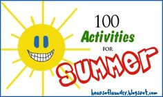 summer kids stuff. it would be fun to do everything on this list.