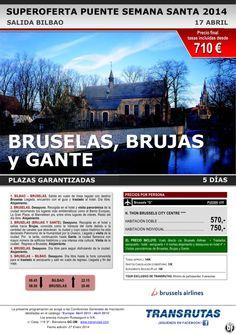 BRUSELAS, Brujas y Gante / 5 días ¡¡Superoferta Puente Semana Santa: 17 abril!! sal. Bilbao ultimo minuto - http://zocotours.com/bruselas-brujas-y-gante-5-dias-superoferta-puente-semana-santa-17-abril-sal-bilbao-ultimo-minuto/