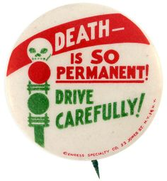 On February 17, 1934 the first high school automobile driver's education course was introduced in State College, PA. This and other unique buttons can be found at TedHake.com!