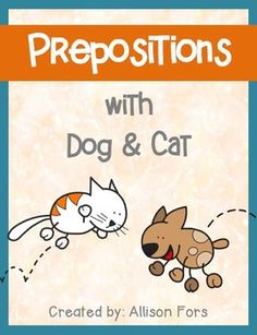 No Prep Printable Pages Great For Introducing Prepositions In A Repetitive Consistent Way