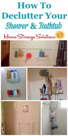 How to declutter your shower and bathtub to get rid of excess bottles and other things in there which make it more difficult to actually use it for its intended purpose {on Home Storage Solutions 101}