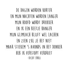 verstopt verdriet « Sad Quotes, Best Quotes, Qoutes, Life Quotes, Loved One In Heaven, Quotes That Describe Me, Dutch Quotes, Poems Beautiful, Feeling Down