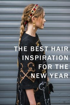 The best New Year's Eve (and New Year) hair inspiration