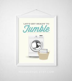 Laundry Room Print Let's get ready to tumble Poster by noodlehug wall art dryer minimal modern laundry decor wash dry aqua teal funny laundry art