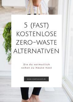 Sam saved to (fast) kostenlose Zero-Waste Alternativen - No Waste, Reduce Waste, Money Plan, Budget Planer, Making Life Easier, Be Natural, Change Is Good, Alternative Health, Sustainable Living
